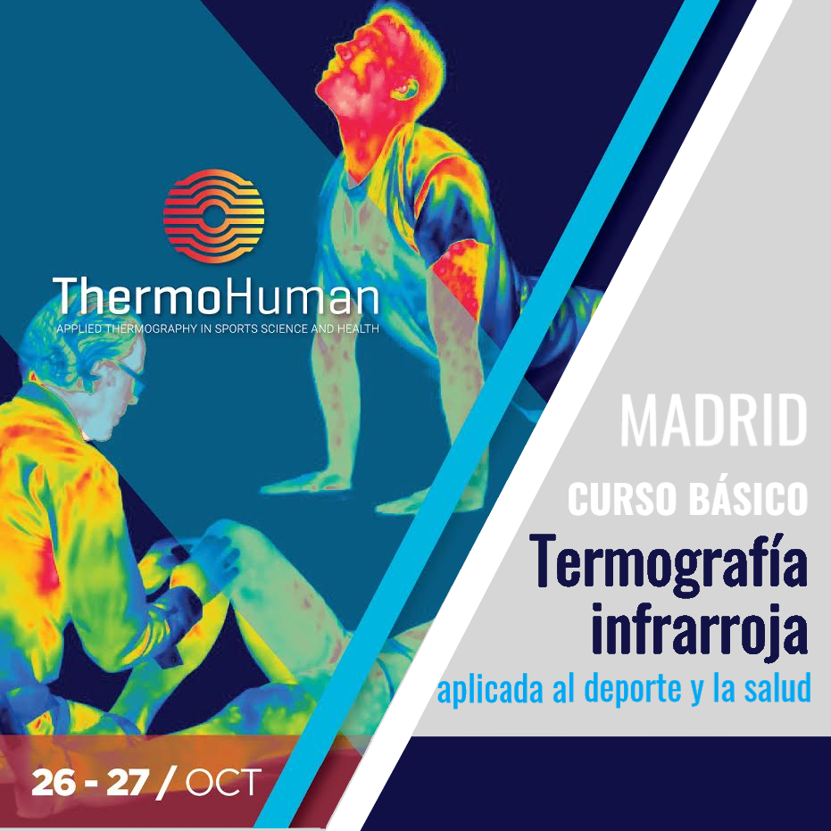 ThermoHuman course in Madrid: Thermography and its applications in Health & Sports Science
